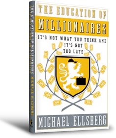 Education of Millionaires Review (and Important Takeaways)